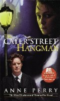 Cater Street Hangman (Charlotte & Thomas Pitt, #1), The