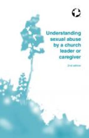 Understanding sexual abuse by a church leader or caregiver
