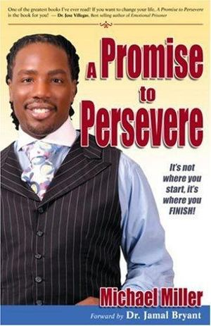 Promise to Persevere, A