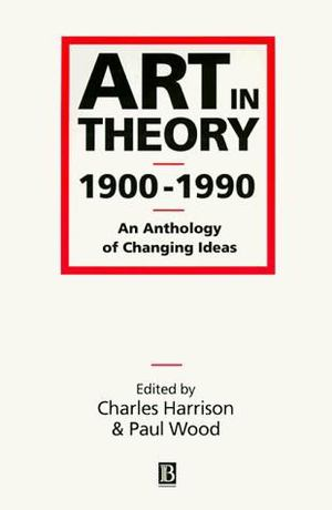Art in Theory 1900-1990