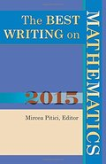 Best Writing on Mathematics 2015, The