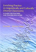 Enriching Practice in Linguistically and Culturally Diverse Classrooms: A Guide for Teachers and Teacher Educators
