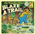 Berenstain Bears Blaze a Trail, The