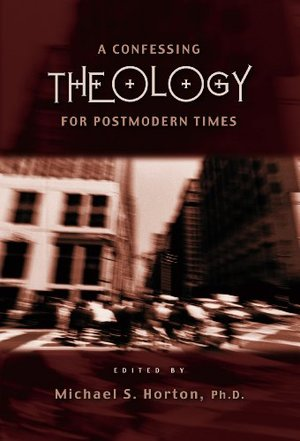 Confessing Theology For Postmodern World