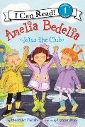 Amelia Bedelia Joins the Club (I Can Read Book 1)