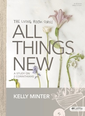 All Things New by Kelly Minter 8 sessions