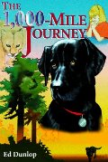 1,000-Mile Journey: The Story of a Brave Labrador, an Incredible Journey and a Little Girl's Fai, The