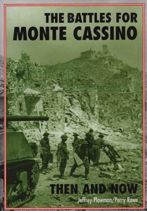 Battles for Monte Cassino, Then and Now, The