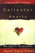 Collector of Hearts: New Tales of the Grotesque, The