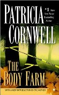 Body Farm (A Scarpetta Novel), The