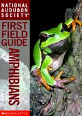 Amphibians (National Audubon Society First Field Guides)