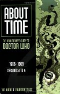 About Time 2: The Unauthorized Guide to Doctor Who: 1966-1969, Seasons 4 to 6 (About Time)