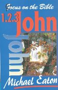 1 2 and 3 John (Focus on the Bible Commentaries)