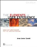 Elements of User Experience: User-Centered Design for the Web and Beyond (2nd Edition) (Voices That Matter), The