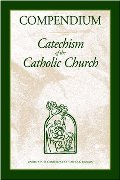 Compendium :   Catechism of the Catholic Church