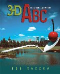 3-D ABC : a sculptural alphabet