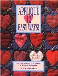 Applique 12 Easy Ways!: Charming Quilts, Giftable Projects, and Timeless Techniques