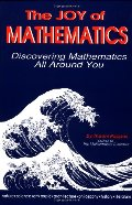 Joy of Mathematics: Discovering Mathematics All Around You, The