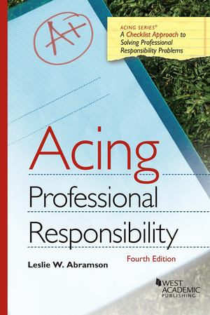 Acing: Professional Responsibility 4th Ed.