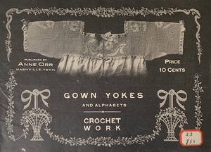 Ann Orr Gown Yokes and Alphabets