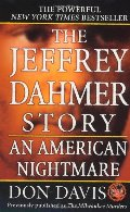 Jeffrey Dahmer Story: An American Nightmare, The