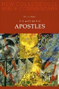 Acts of the Apostles (New Collegeville Bible Commentary: New Testament) (Pt. 5), The