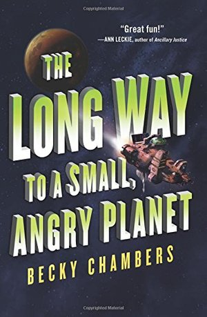 Long Way to a Small, Angry Planet (Wayfarers), The