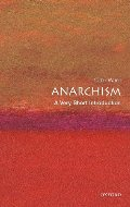 Anarchism: A Very Short Introduction