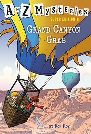to Z Mysteries Super Edition #11: Grand Canyon Grab, A