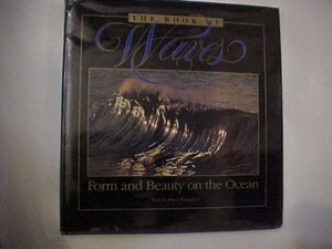 Book of Waves: Form and Beauty on the Ocean, The