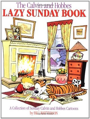 Calvin and Hobbes Lazy Sunday Book, The