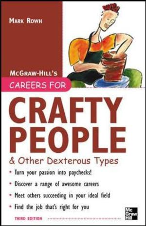Careers for Crafty People and Other Dexterous Types