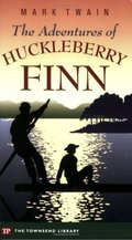 Adventures of Huckleberry Finn (Townsend Library Edition), The