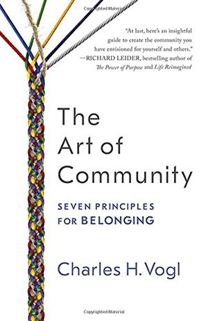 Art of Community: Seven Principles for Belonging, The