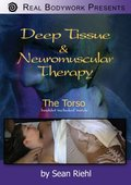 Deep Tissue and Neuromuscular Therapy: The Torso