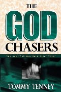 God Chasers: My Soul Follows Hard After Thee, The