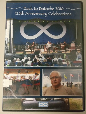 Back to Batoche 2010:  125th Anniversary Celebrations