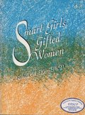 Smart Girls, Gifted Women
