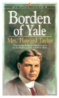 Borden of Yale (Men of Faith)