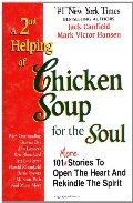 2nd helping of chicken soup for the soul, A