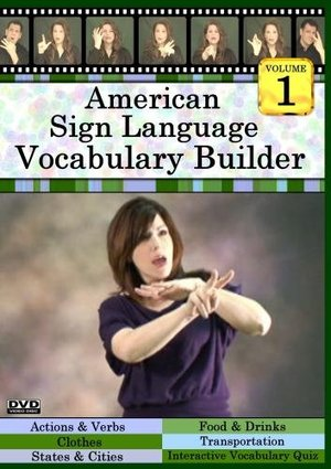 American Sign Language Vocabulary Builder, Volume 1