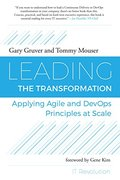Leading the Transformation: Applying Agile and DevOps Principles at Scale