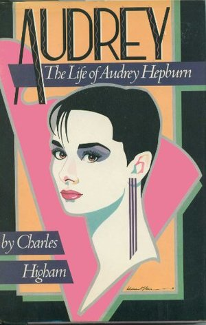 Audrey: The Life of Audrey Hepburn