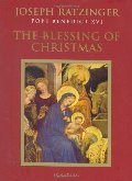 Blessing of Christmas: Meditations for the Season, The