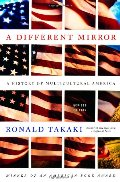 Different Mirror: A History of Multicultural America, A