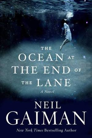 Ocean at the End of the Lane: A Novel, The