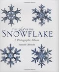 Art of the Snowflake: A Photographic Album, The