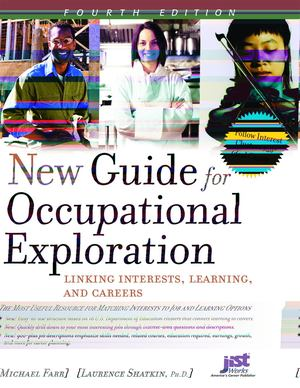 New Guide for Occupational Exploration, Fourth Edition