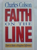 Faith on the Line: Dare to Make a Kingdom Difference