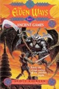 Ancient Games (The Elven Ways, No 2)